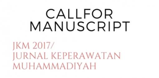 CALL FOR MANUSKRIP JURNAL KEPERAWATAN MUHAMMADIYAH